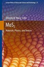 MoS2: Materials, Physics, and Devices