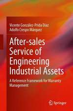 After–sales Service of Engineering Industrial Assets: A Reference Framework for Warranty Management