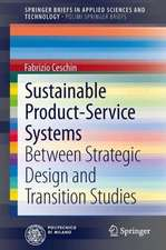 Sustainable Product-Service Systems: Between Strategic Design and Transition Studies