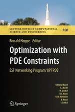 Optimization with PDE Constraints: ESF Networking Program 'OPTPDE'