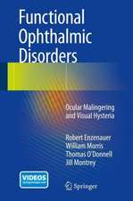 Functional Ophthalmic Disorders: Ocular Malingering and Visual Hysteria