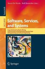 Software, Services, and Systems: Essays Dedicated to Martin Wirsing on the Occasion of His Retirement from the Chair of Programming and Software Engineering
