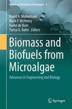 Biomass and Biofuels from Microalgae: Advances in Engineering and Biology