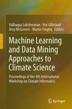 Machine Learning and Data Mining Approaches to Climate Science: Proceedings of the 4th International Workshop on Climate Informatics
