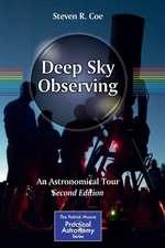 Deep Sky Observing: An Astronomical Tour