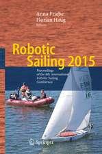 Robotic Sailing 2015: Proceedings of the 8th International Robotic Sailing Conference