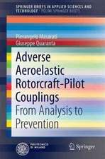 Adverse Aeroelastic Rotorcraft-Pilot Couplings: From Analysis to Prevention