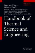 Handbook of Thermal Science and Engineering