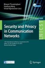 Security and Privacy in Communication Networks: 11th International Conference, SecureComm 2015, Dallas, TX, USA, October 26-29, 2015, Revised Selected Papers