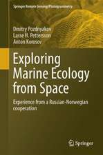 Exploring the Marine Ecology from Space: Experience from Russian-Norwegian cooperation