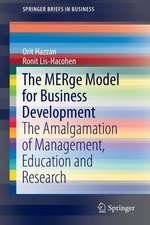The MERge Model for Business Development: The Amalgamation of Management, Education and Research