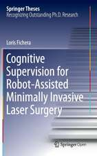 Cognitive Supervision for Robot-Assisted Minimally Invasive Laser Surgery