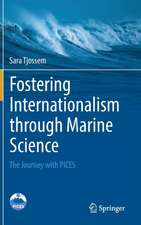 Fostering Internationalism through Marine Science: The Journey with PICES