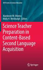 Science Teacher Preparation in Content-Based Second Language Acquisition