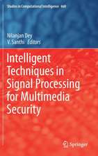Intelligent Techniques in Signal Processing for Multimedia Security