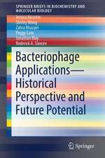 Bacteriophage Applications - Historical Perspective and Future Potential