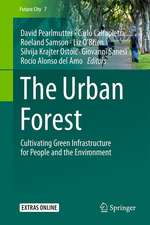 The Urban Forest: Cultivating Green Infrastructure for People and the Environment