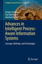 Advances in Intelligent Process-Aware Information Systems: Concepts, Methods, and Technologies