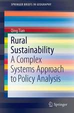 Rural Sustainability: A Complex Systems Approach to Policy Analysis