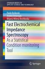 Fast Electrochemical Impedance Spectroscopy : As a Statistical Condition  Monitoring Tool