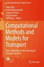 Computational Methods and Models for Transport: New Challenges for the Greening of Transport Systems