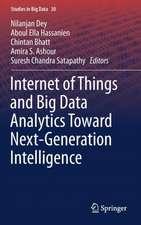 Internet of Things and Big Data Analytics Toward Next-Generation Intelligence