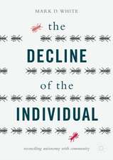 The Decline of the Individual: Reconciling Autonomy with Community