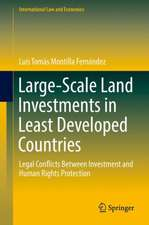 Large-Scale Land Investments in Least Developed Countries: Legal Conflicts Between Investment and Human Rights Protection
