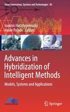 Advances in Hybridization of Intelligent Methods: Models, Systems and Applications