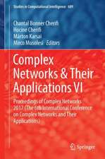 Complex Networks & Their Applications VI: Proceedings of Complex Networks 2017 (The Sixth International Conference on Complex Networks and Their Applications)