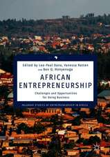 African Entrepreneurship: Challenges and Opportunities for Doing Business
