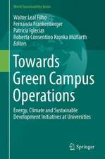 Towards Green Campus Operations: Energy, Climate and Sustainable Development Initiatives at Universities