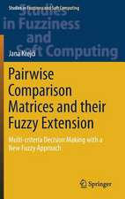 Pairwise Comparison Matrices and their Fuzzy Extension: Multi-criteria Decision Making with a New Fuzzy Approach