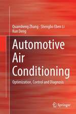 Automotive Air Conditioning: Optimization, Control and Diagnosis