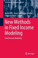 New Methods in Fixed Income Modeling: Fixed Income Modeling