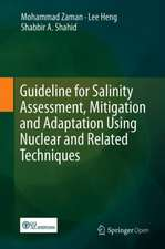 Guideline for Salinity Assessment, Mitigation and Adaptation Using Nuclear and Related Techniques