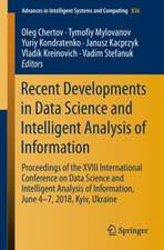 Recent Developments in Data Science and Intelligent Analysis of Information: Proceedings of the XVIII International Conference on Data Science and Intelligent Analysis of Information, June 4–7, 2018, Kyiv, Ukraine