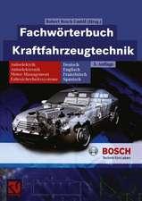 Fachwörterbuch Kraftfahrzeugtechnik: Deutsch, Englisch, Französisch, Spanisch