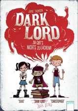 Dark Lord 01. Da gibt's nichts zu lachen!