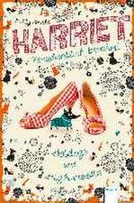 Harriet. Versehentlich berühmt 03. Hotdogs und High Heels