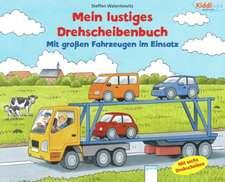Mein lustiges Drehscheibenbuch. Mit großen Fahrzeugen im Einsatz