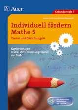 Individuell fördern Mathe 5, Terme und Gleichungen