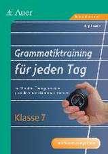 Grammatiktraining für jeden Tag Klasse 7