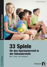 33 Sportspiele für die Sekundarstufe