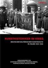 Kunsthistoriker im Krieg