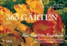 Das Garten-Tagebuch. 365 Gärten
