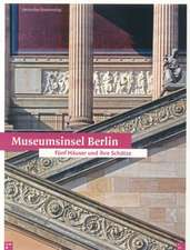 Museum Island Berlin and Its Treasures:  Western Reports about America and the Ottoman Empire