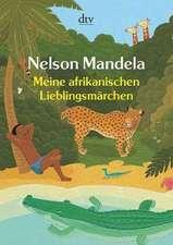 Meine afrikanischen Lieblingsmärchen
