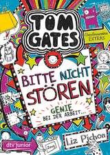 Tom Gates 08. Bitte nicht stören, Genie bei der Arbeit