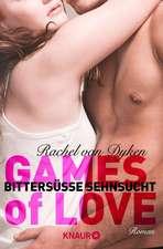 Games of Love 1 - Bittersüße Sehnsucht